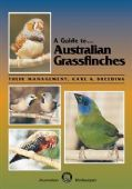 A Guide to Australian Grassfinches Book - ABK